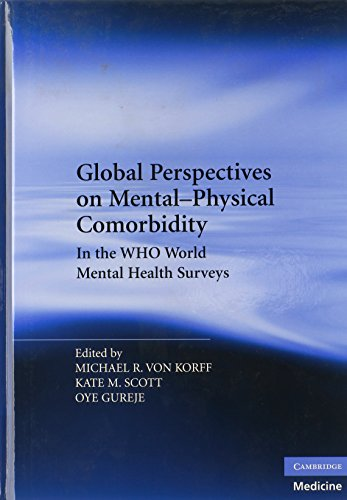 9780521199599: Global Perspectives on Mental-Physical Comorbidity in the WHO World Mental Health Surveys
