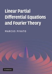 9780521199704: Linear Partial Differential Equations and Fourier Theory Hardback