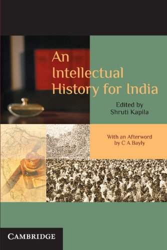 An Intellectual History of India: Shruti Kapila (ed.); Afterword By C.A. Bayly