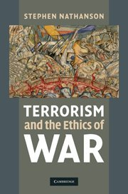 9780521199957: Terrorism and the Ethics of War