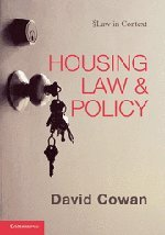 Housing Law and Policy (Law in Context): Cowan, David