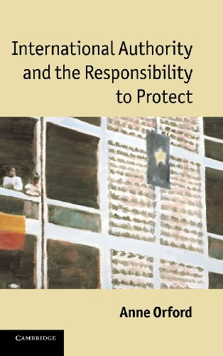9780521199995: International Authority and the Responsibility to Protect