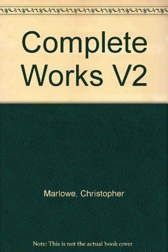 9780521200325: Complete Works of Christopher Marlowe V2