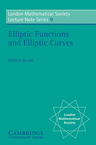 9780521200363: Elliptic Functions and Elliptic Curves Paperback (London Mathematical Society Lecture Note Series)