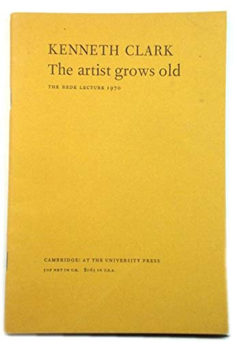 9780521200387: The Artist Grows Old (Rede Lecture)