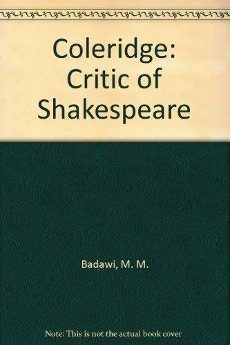 9780521200400: Coleridge: Critic of Shakespeare