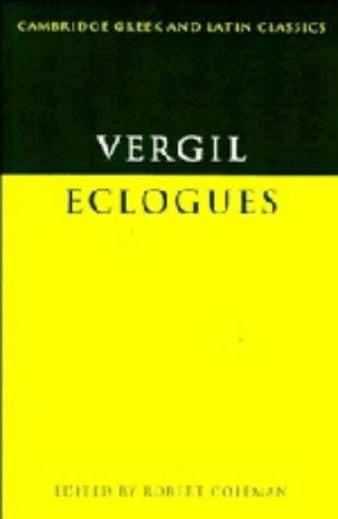 9780521200820: Virgil: Eclogues (Cambridge Greek and Latin Classics)