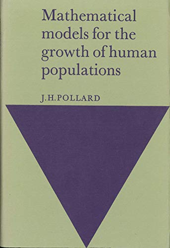 9780521201117: Mathematical Models for the Growth of Human Populations