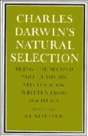 9780521201636: Charles Darwin's Natural Selection: Being the Second Part of his Big Species Book Written from 1856 to 1858