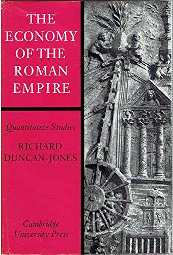 9780521201650: The Economy of the Roman Empire: Quantitative Studies