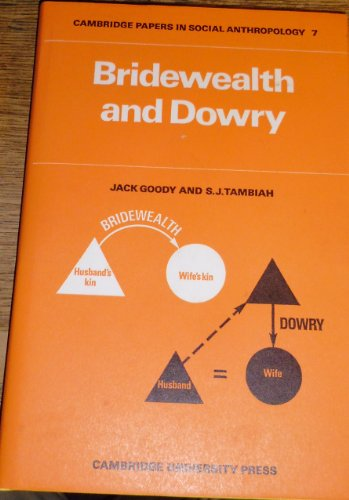 9780521201698: Bridewealth and Dowry (Cambridge Papers in Social Anthropology)