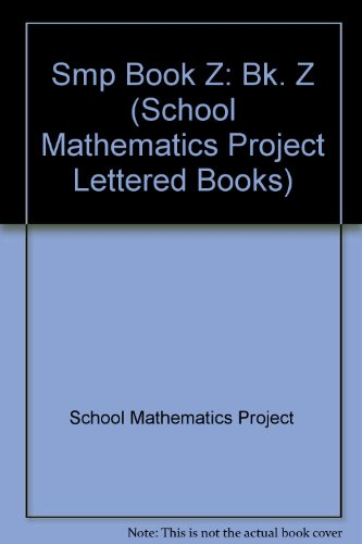 9780521201940: Smp Book Z (School Mathematics Project Lettered Books)