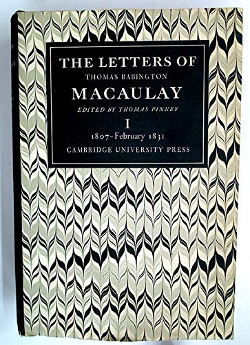 The Letters Of Thomas Babington Macaulay (Volume 1)
