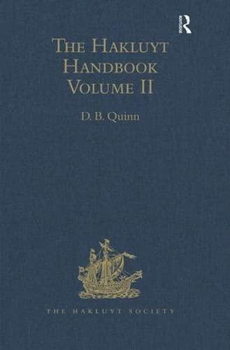 The Hakluyt Handbook: Volume II: Quinn, D.B. (ed.)