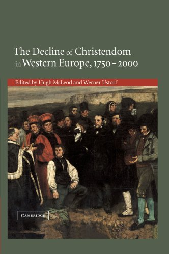9780521202336: The Decline of Christendom in Western Europe, 1750-2000