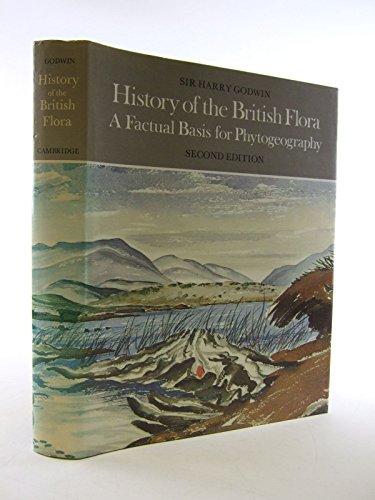 9780521202541: History of the British Flora (Cambridge Science Classics)