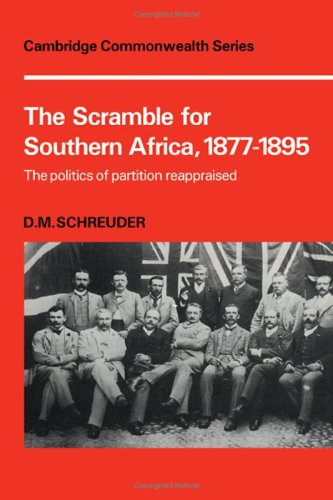 9780521202794: The Scramble for Southern Africa, 1877-1895: The politics of partition reappraised (Cambridge Commonwealth Series)