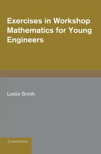 9780521202954: Exercises in Workshop Mathematics for Young Engineers Paperback