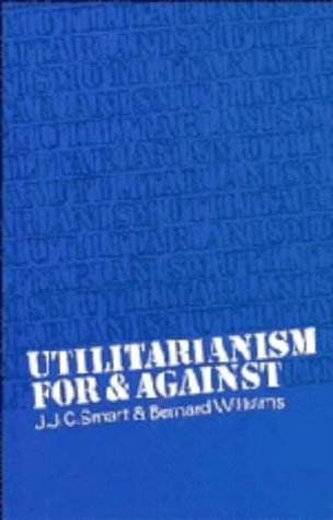 9780521202978: Utilitarianism: For and Against