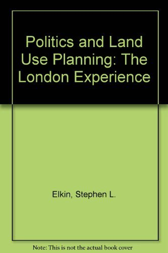 9780521203210: Politics and Land Use Planning: The London Experience