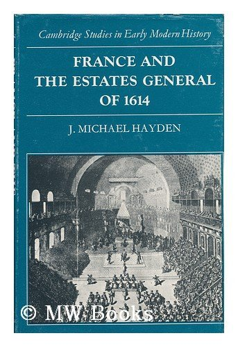 9780521203258: France and the Estates General of 1614 (Cambridge Studies in Early Modern History)
