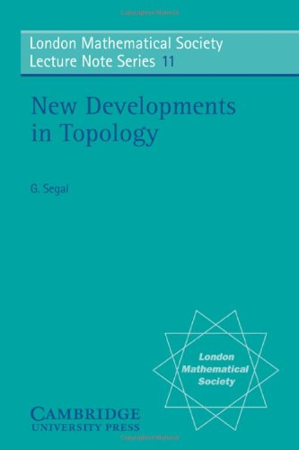 New Developments inTopology (London Mathematical Society Lecture Note Series)