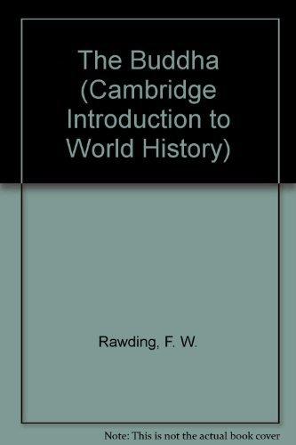 9780521203685: The Buddha (Cambridge Introduction to World History)