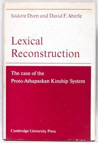 Lexical Reconstruction: The Case of the Proto-Athapaskan Kinship System