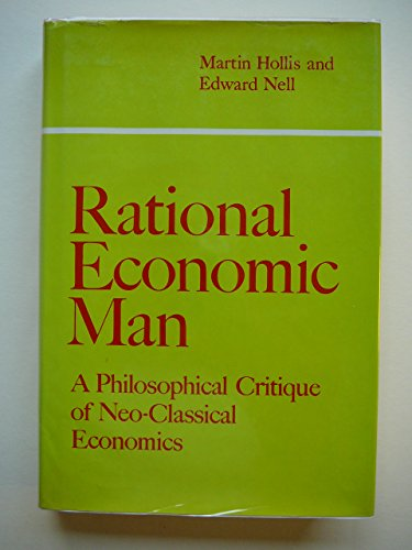 9780521204088: Rational Economic Man: a philosophical critique of neo-classical economics