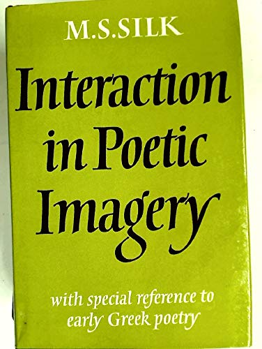 9780521204170: Interaction in Poetic Imagery: With Special Reference to Early Greek Poetry