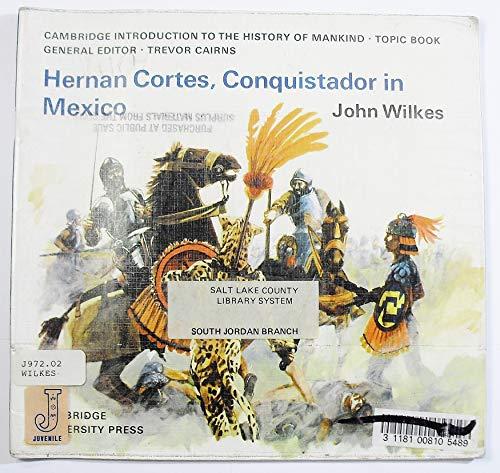 9780521204248: Hernan Cortes, Conquistador in Mexico (Cambridge Introduction to World History)