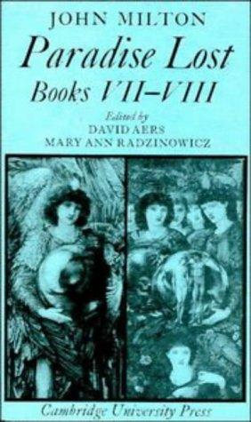 Paradise Lost: Books 7-8 (Cambridge Milton Series: John Milton