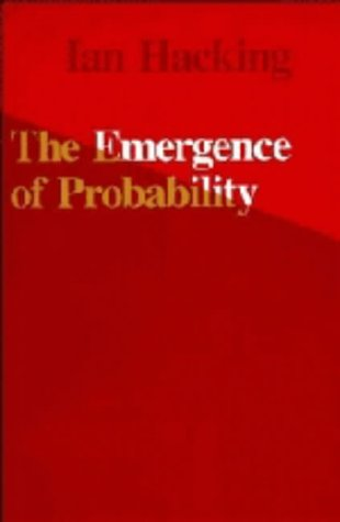 9780521204606: The Emergence of Probability: A Philosophical Study of Early Ideas about Probability, Induction and Statistical Inference