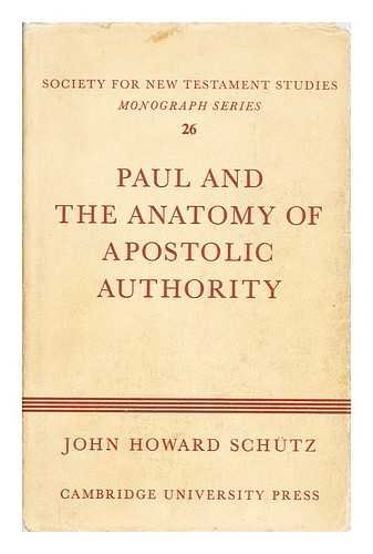 9780521204644: Paul and the Anatomy of Apostolic Authority (Society for New Testament Studies Monograph Series)