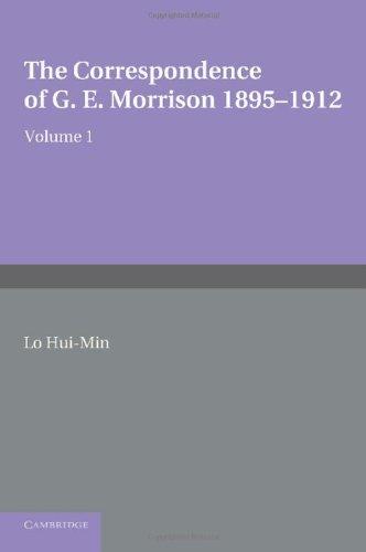 9780521204866: The Correspondence of G. E. Morrison 1895-12 (v. 1)