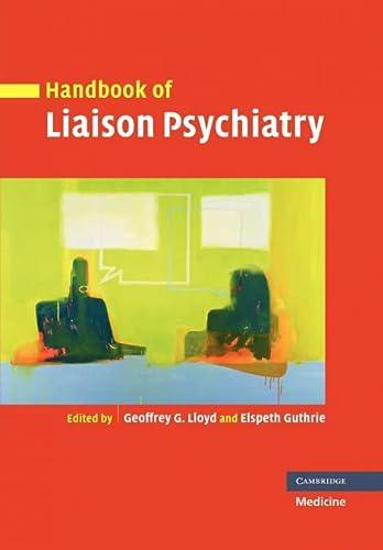 9780521204910: Handbook of Liaison Psychiatry