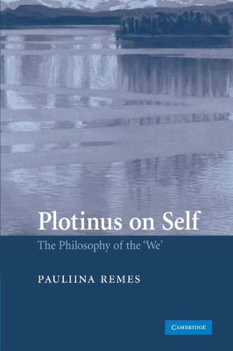 Plotinus on Self: The Philosophy of the We: Pauliina Remes