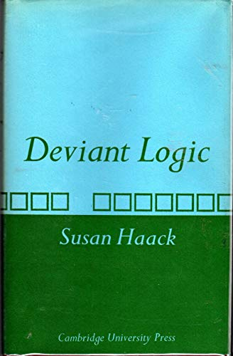 9780521205009: Deviant Logic: Some Philosophical Issues