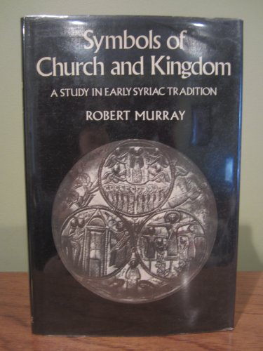 9780567030825 Symbols Of Church And Kingdom A Study In Early