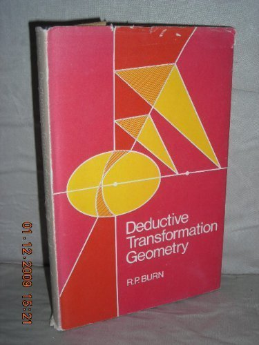 9780521205658: Deductive Transformation Geometry