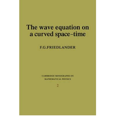 9780521205672: The Wave Equation on a Curved Space-Time (Cambridge Monographs on Mathematical Physics)