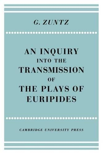 9780521205894: An Enquiry into the Transmission of the Plays of Euripides