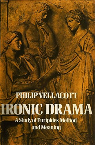 9780521205900: Ironic Drama: A Study of Euripides' Method and Meaning