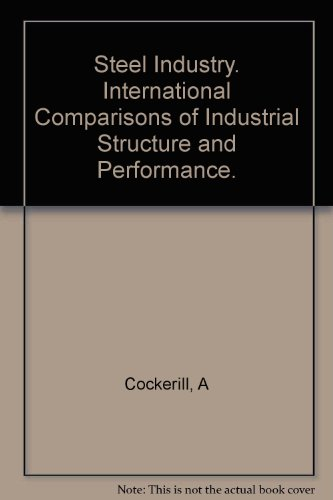 9780521206259: The Steel Industry: International Comparisons of Industrial Structure and Performance (Department of Applied Economics Occasional Papers)