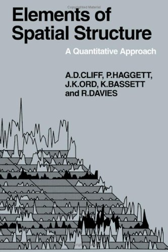 Elements of Spatial Structure: A Quantative Approach: Cliff, Andrew D.,
