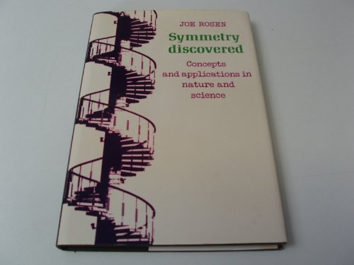 9780521206952: Symmetry Discovered : Concepts and Applications in Nature and Science
