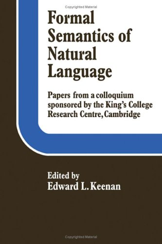 Formal Semantics of Natural Language, Papers from a Colloquium Spondered by the King's College...