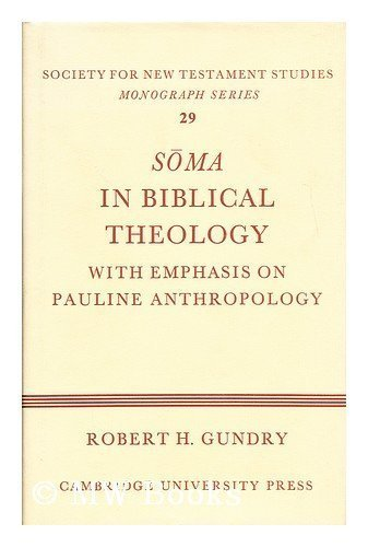 9780521207881: Soma in Biblical Theology: With Emphasis on Pauline Anthropology (Society for New Testament Studies Monograph Series)