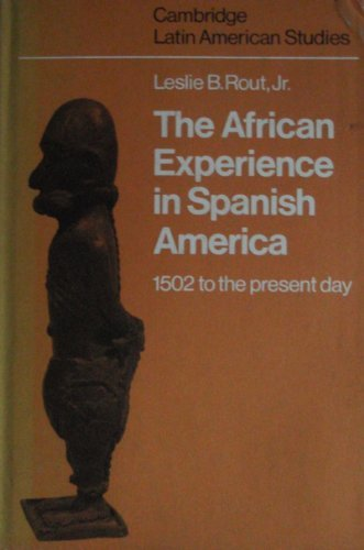 9780521208055: The African Experience in Spanish America (Cambridge Latin American Studies)
