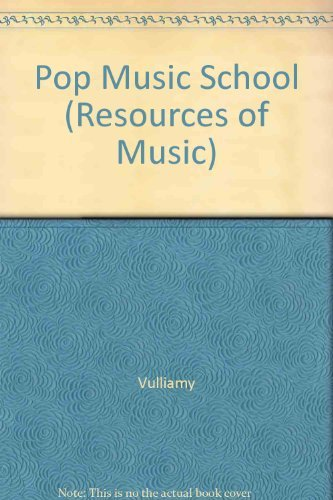 Pop Music School (Resources of Music): Vulliamy